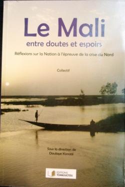 « Le Mali entre doutes et espoirs » : DIAGNOSTIC DE CRISE ET INTRODUCTION AU DEBAT