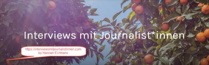 interviewsmitjournalistinnen.com by Hannah El-Hitami